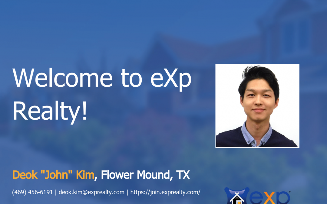 """Welcome to eXp Realty Deok """"John"""" Kim!"""