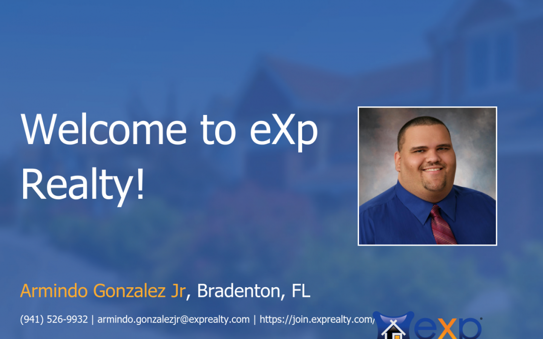 eXp Realty Welcomes Armindo Gonzalez Jr!