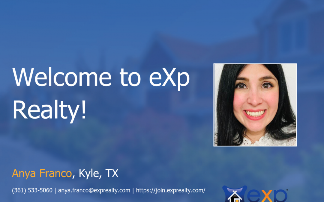 eXp Realty Welcomes Anya Franco!