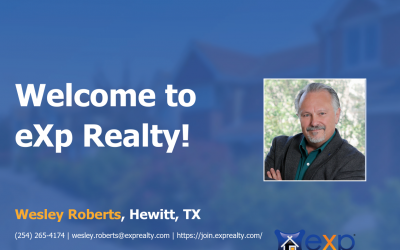 Welcome to eXp Realty Wesley Roberts!