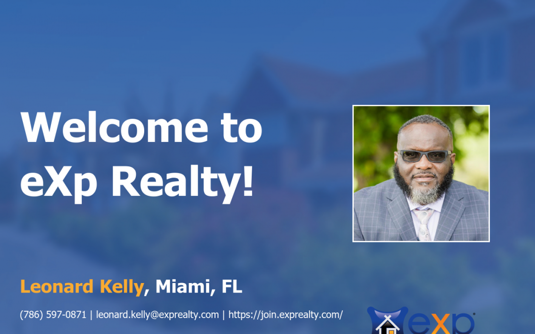 Welcome to eXp Realty Leonard Kelly!