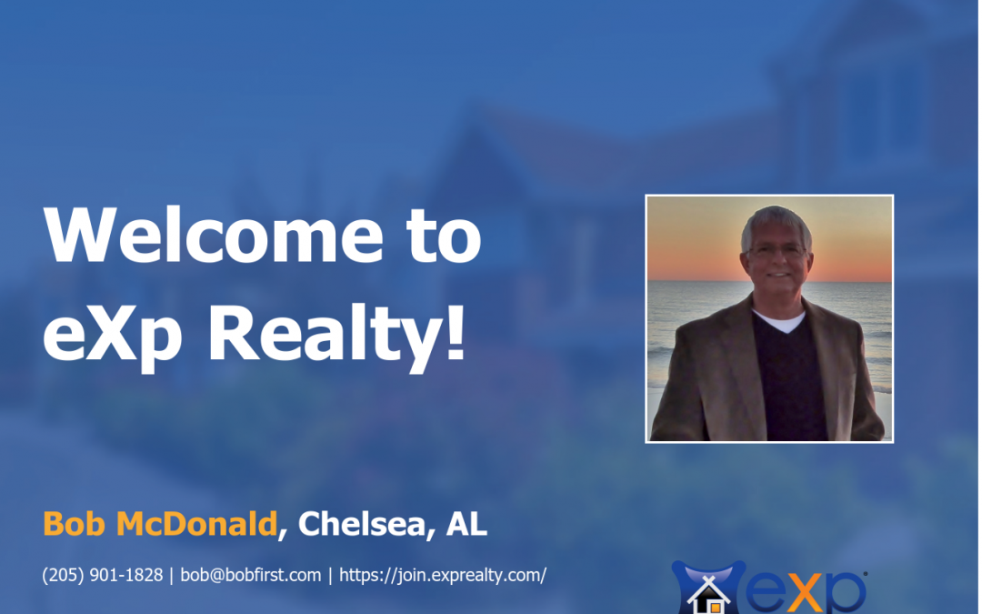 Welcome to eXp Realty Robert (Bob) McDonald!