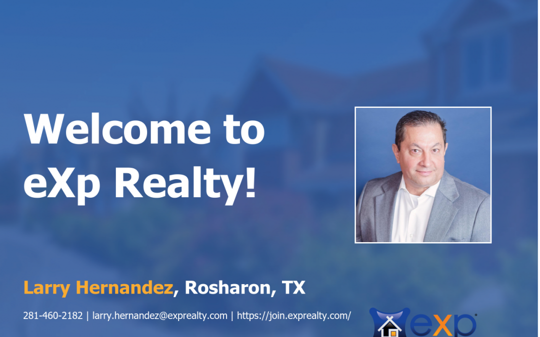 Larry Hernandez Joined eXp Realty!