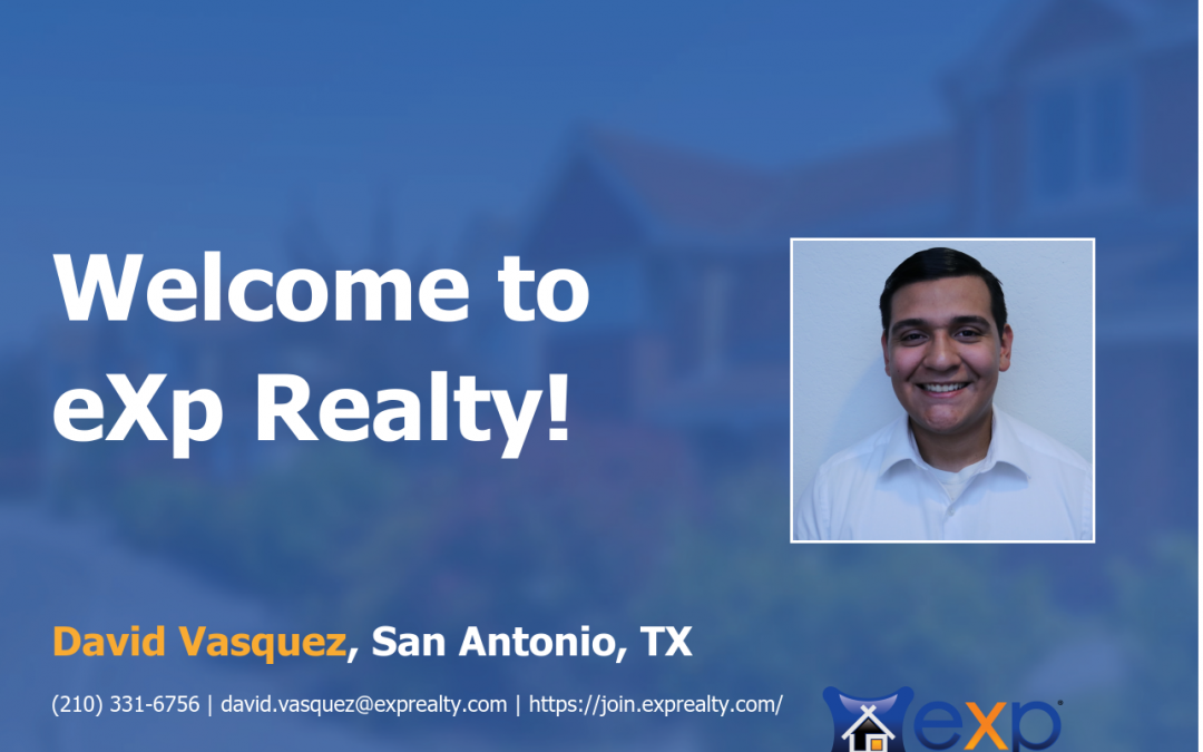 Welcome to eXp Realty David Vasquez!