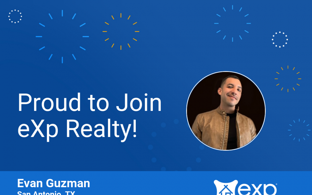 Welcome to eXp Realty Evan Guzman!