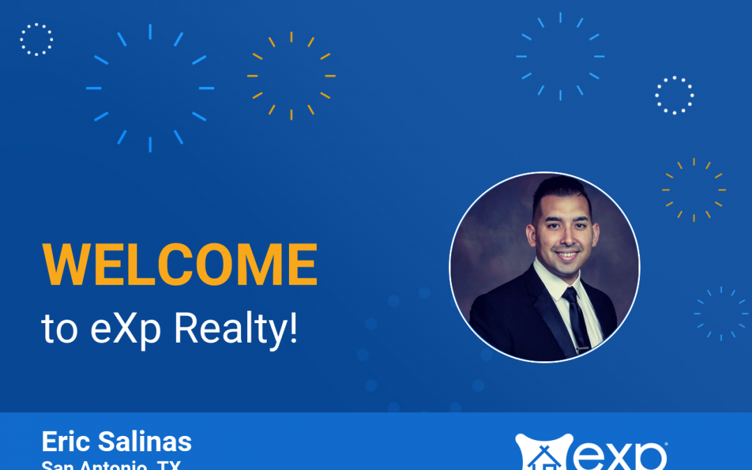 Welcome to eXp Realty Eric Salinas!