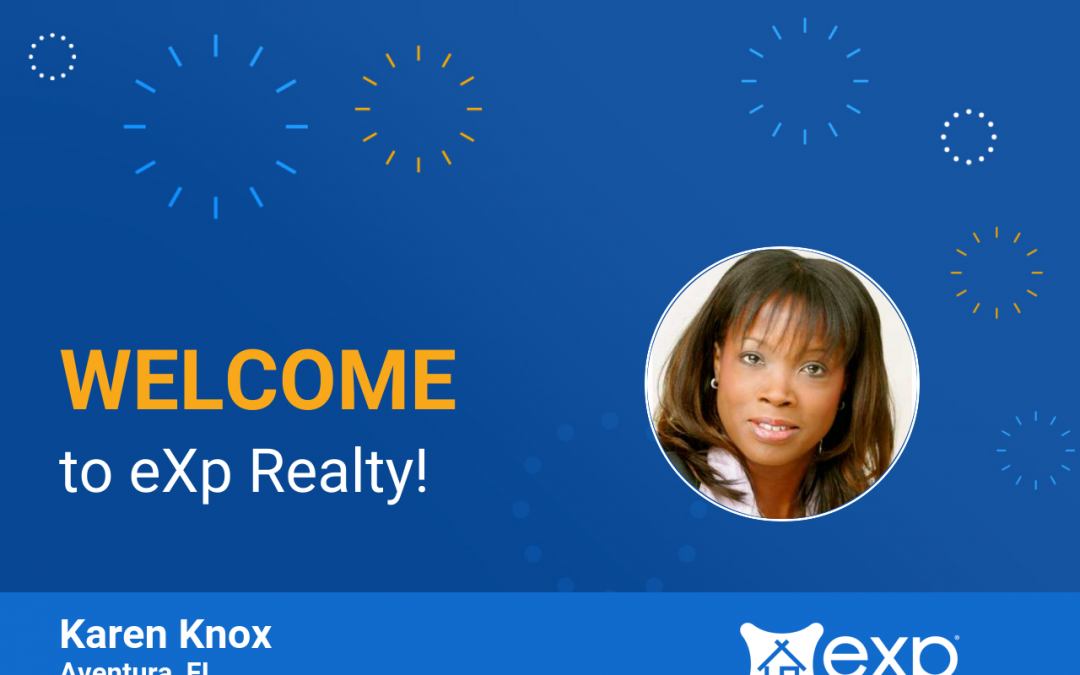 Karen Knox Joined eXp Realty!