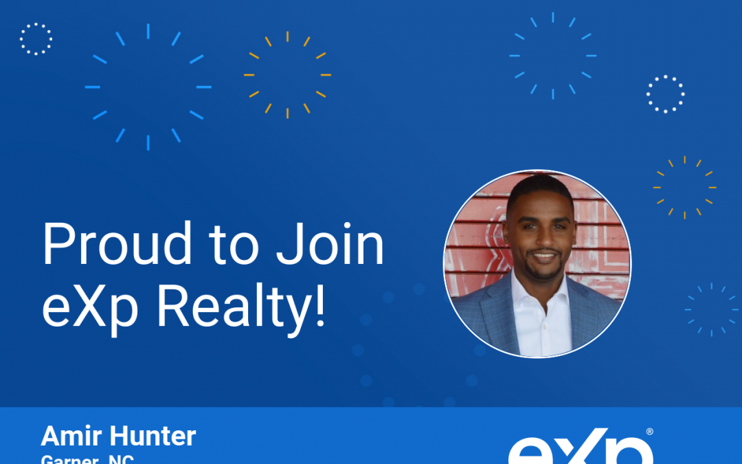 eXp Realty Welcomes Amir Hunter!